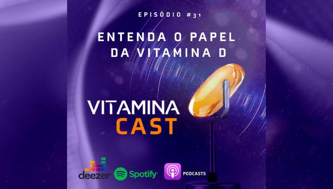 VitaminaCast - Ep. 31 - Vitamina D