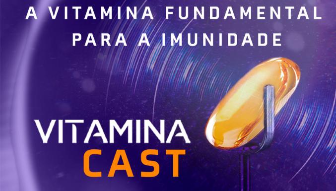 VitaminaCast - Ep. 33 - A vitamina para imunidade